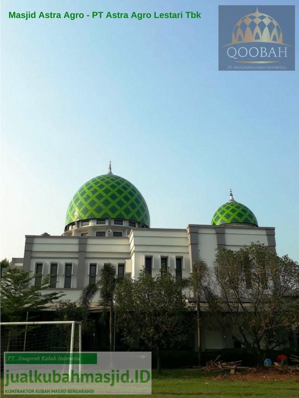 kubah masjid - Astra Agro Lestari